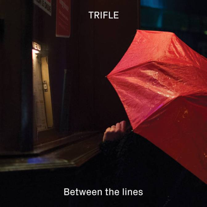 "REVIEW: ""Between the Lines"" by Trifle"