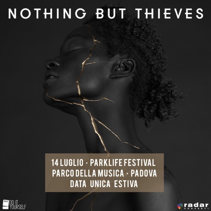 Nothing But Thieves in Italia e altre cose che nessuno ti dice