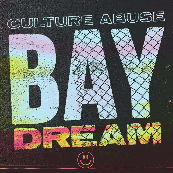"REVIEW: ""Bay Dream"" by Culture Abuse"
