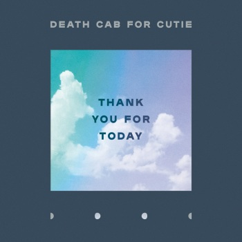 thank you for today death cab for cutie