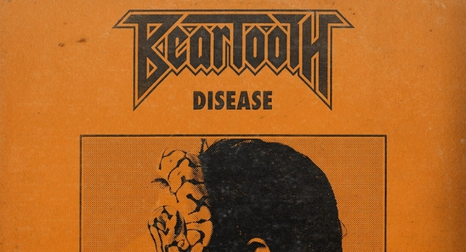 """REVIEW: """"Disease"""" by Beartooth"""