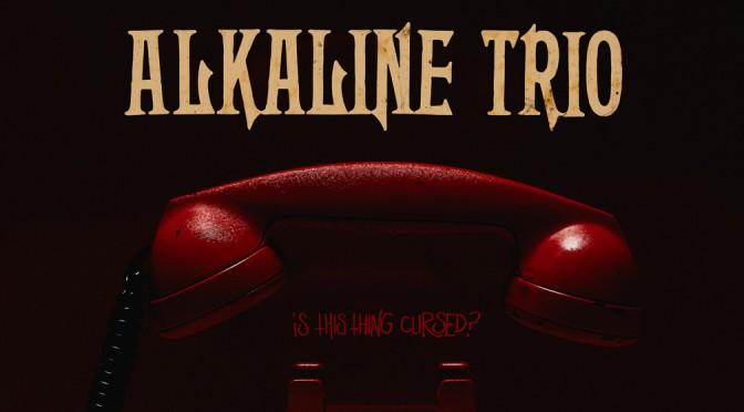 Il ritorno degli Alkaline Trio e altre cose che nessuno ti dice