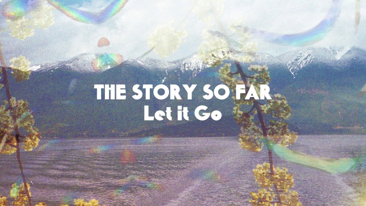 The Story So Far: ecco il nuovo singolo Let It Go