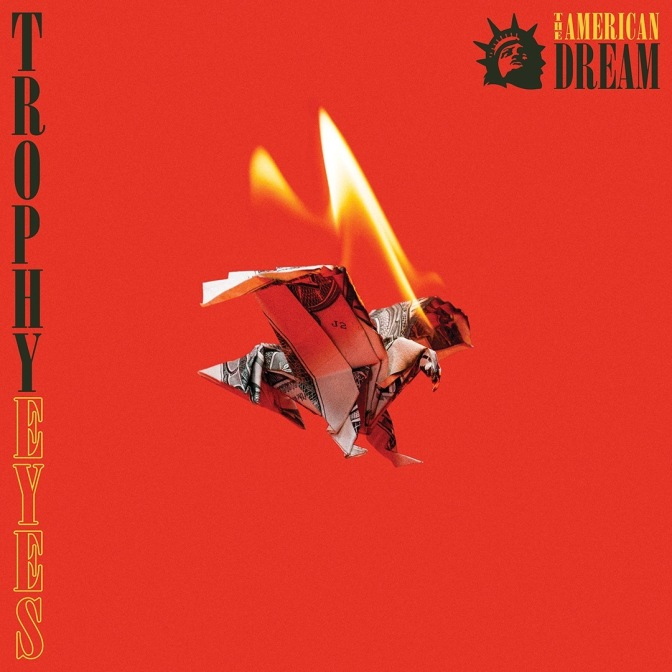 "REVIEW: ""The American Dream"" by Trophy Eyes"