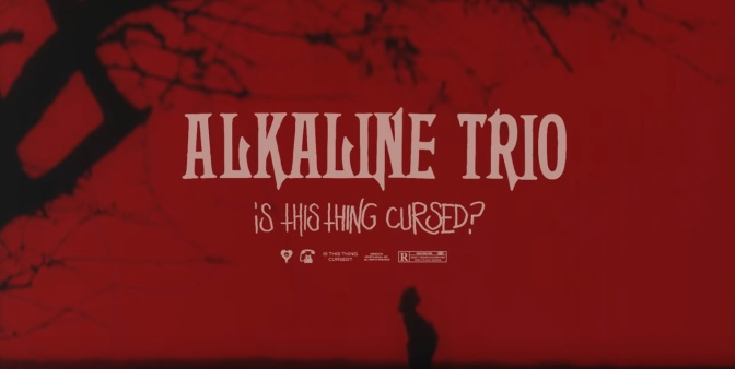 Gli Alkaline Trio pubblicano la title track del nuovo album Is This Thing Cursed?