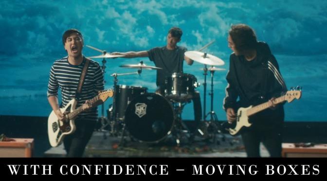 """Moving Boxes"", il nuovo singolo dei With Confidence"