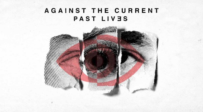 against-the-current-past-lives