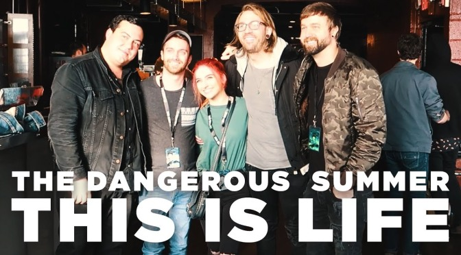 I The Dangerous Summer regalano emozioni con il video di This Is Life