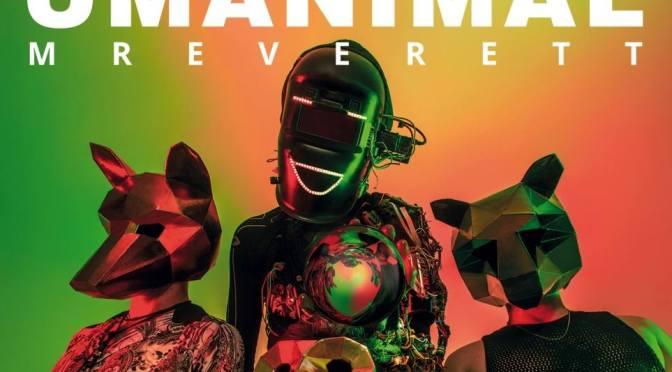 """""""Umanimal"""" by Mr Everett: la recensione e un'intervista alla band"""