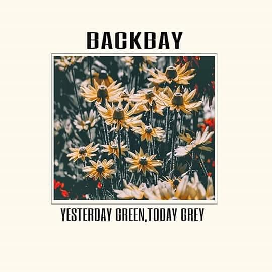 "REVIEW: ""Yesterday Green, Today Grey"" by Backbay"