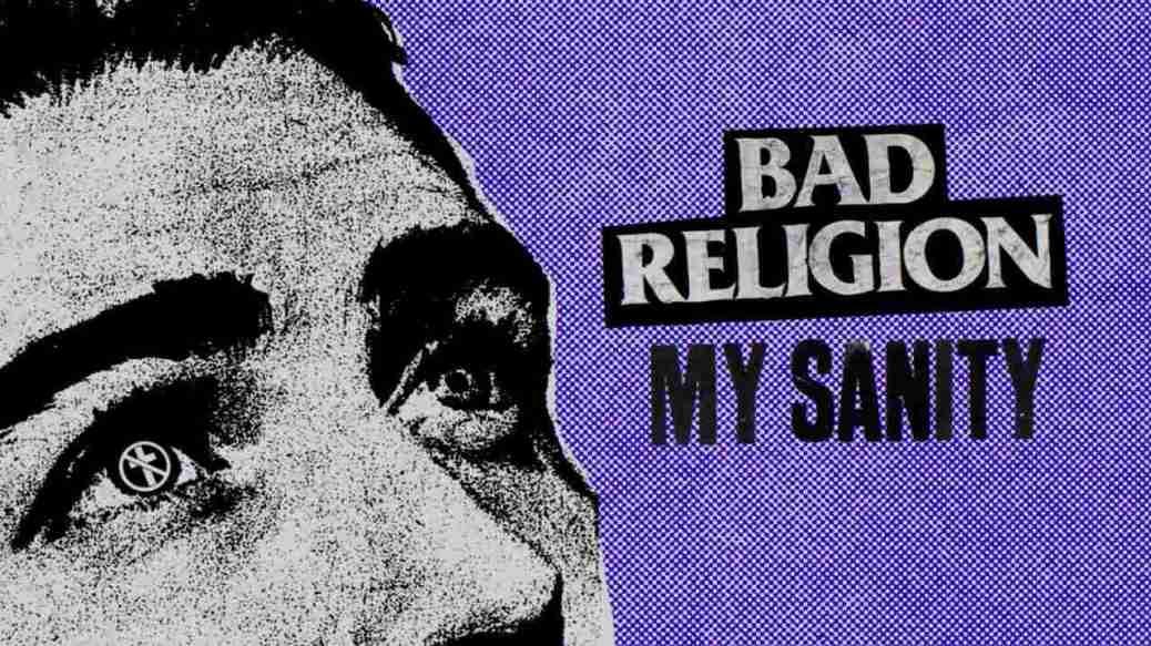 Bad Religion, My Sanity video
