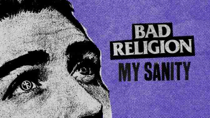 Bad Religion, My Sanity video