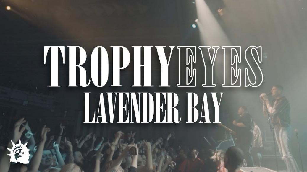 trophy eyes lavander bay