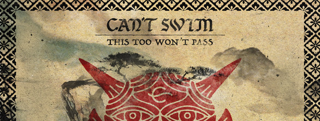 "REVIEW: ""This Too Won't Pass"" by Can't Swim"