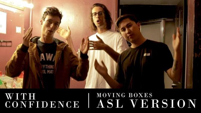 Il video di Moving Boxes dei With Confidence in linguaggio dei segni