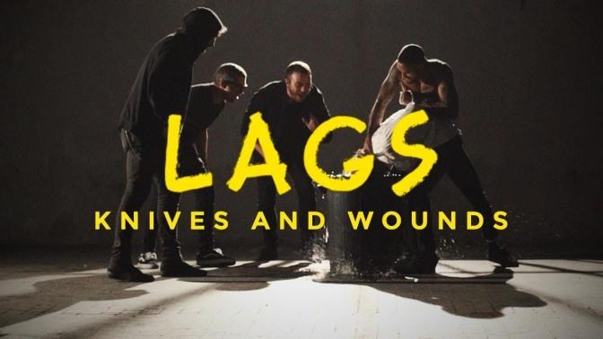 I Lags annunciano il nuovo disco e ci fanno ascoltare il singolo Knives and Wounds
