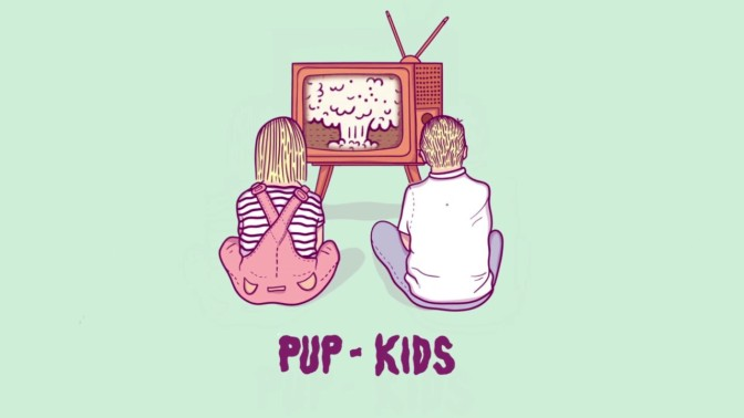 Pup - Kids, nuova canzone