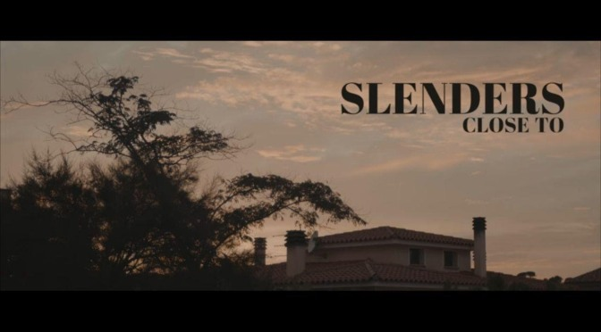 "Premiere: ""Close To"" by Slenders"
