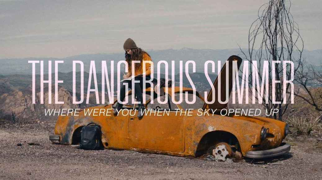 The Dangerous Summer, Where Were You When the Sky Opened Up, video