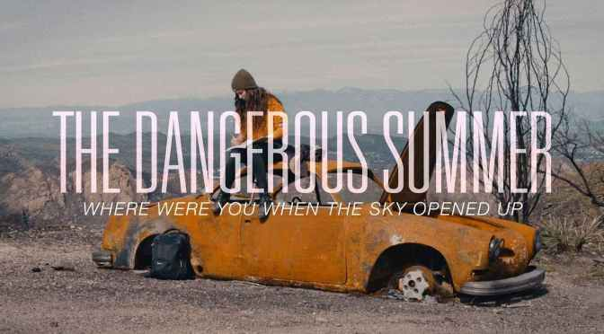 I The Dangerous Summer tornano già in azione con Where Were You When the Sky Opened Up