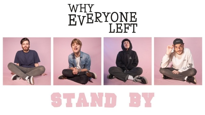Why Everyone Left + cagnolini: è il video di Stand By