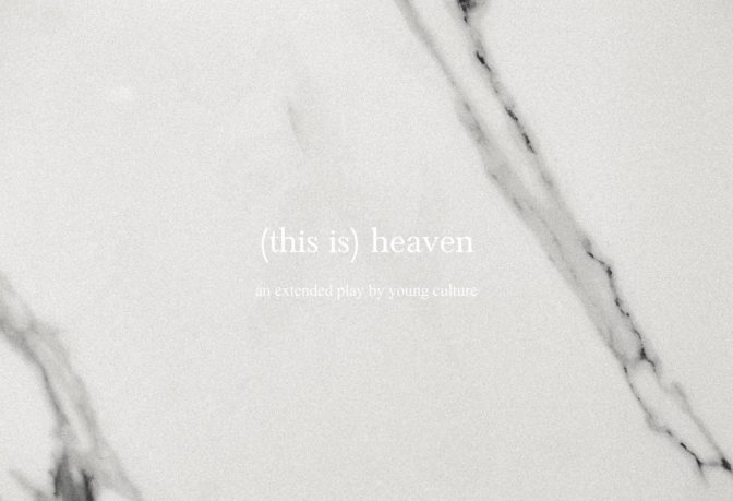 "REVIEW: ""(This Is) Heaven"" by Young Culture"