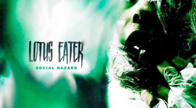 "REVIEW: ""Social Hazard"" by Lotus Eater"