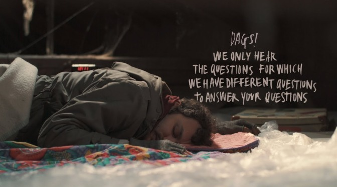 Dags!, video di We Only Hear the Questions...