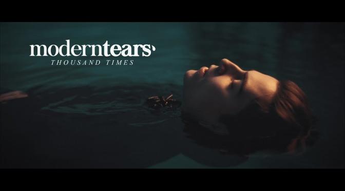 Thousand Times è la nuova canzone dei Moderntears'