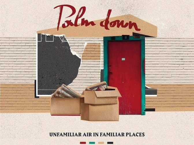 "REVIEW: ""Unfamiliar Air in Familiar Places"" by Palm Down"