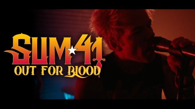 Sum 41, Out for Blood video