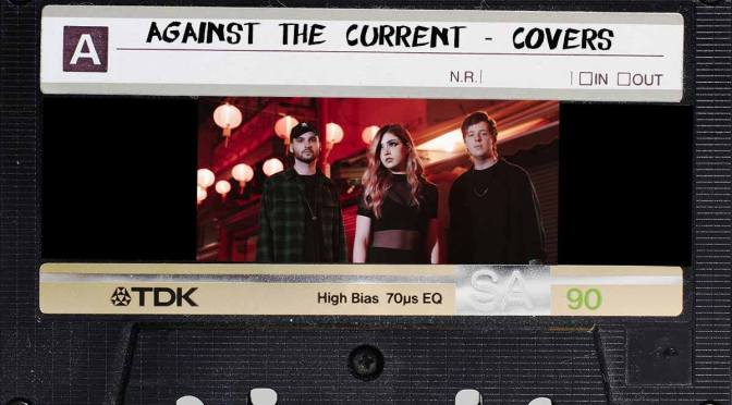 La storia degli Against the Current raccontata in 8 cover