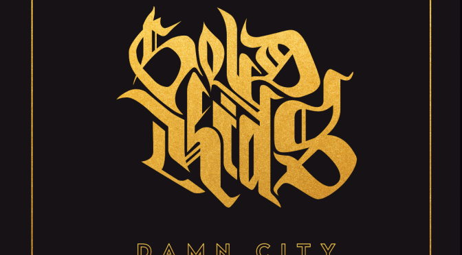 REVIEW: Gold Kids by Damn City
