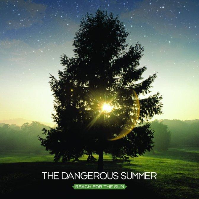 Reach For The Sun dei The Dangerous Summer compie 10 anni