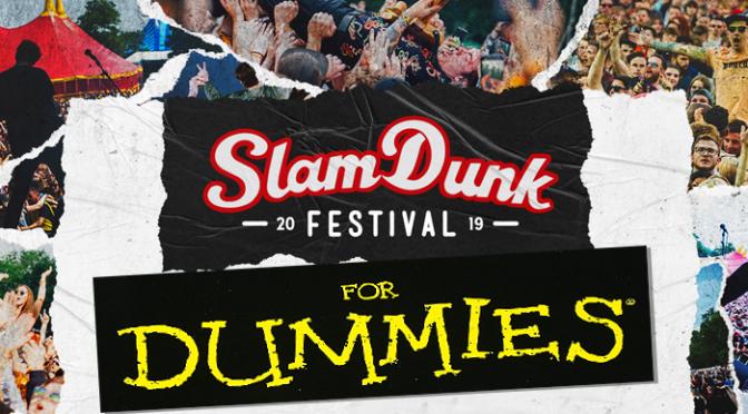 SLAM DUNK FOR DUMMIES: come sopravvivere al festival più bello che c'è