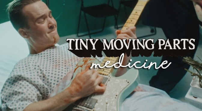 tiny-moving-parts-medicine